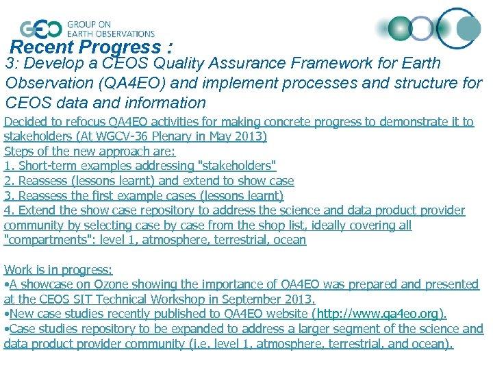 Recent Progress : 3: Develop a CEOS Quality Assurance Framework for Earth Observation (QA