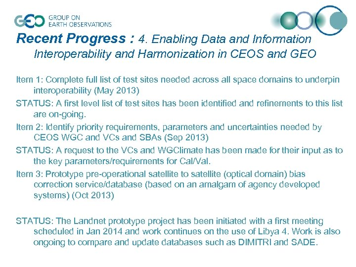 Recent Progress : 4. Enabling Data and Information Interoperability and Harmonization in CEOS and