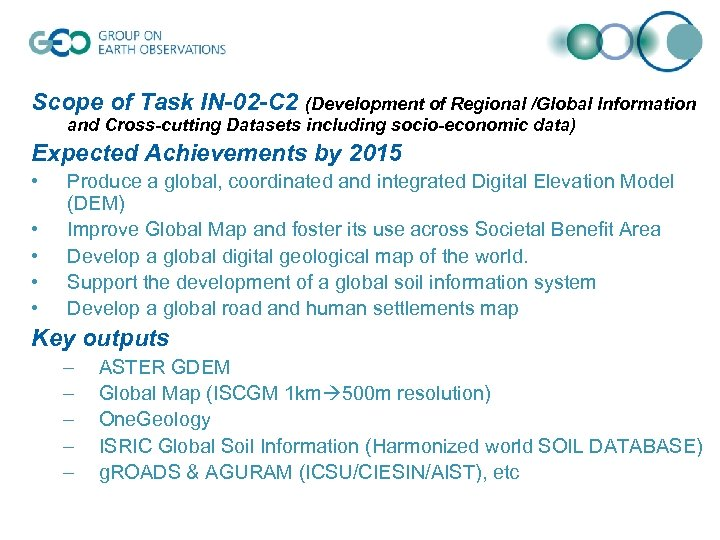 Scope of Task IN-02 -C 2 (Development of Regional /Global Information and Cross-cutting Datasets