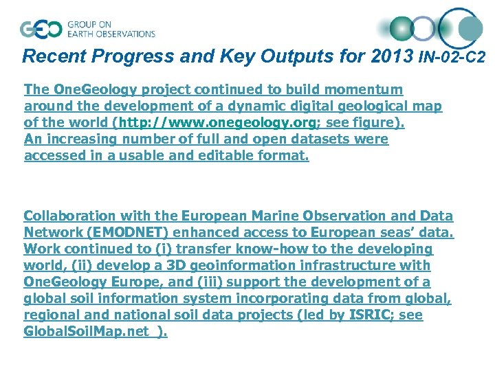 Recent Progress and Key Outputs for 2013 IN-02 -C 2 The One. Geology project