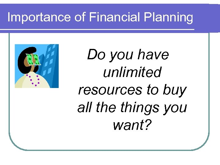 Budgeting and Record Keeping Importance of Financial