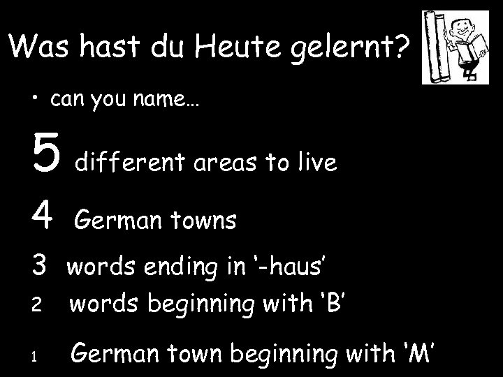 Was hast du Heute gelernt? • can you name… 5 different areas to live