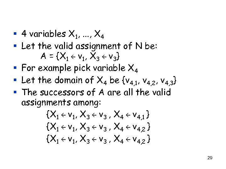 § 4 variables X 1, . . . , X 4 § Let the