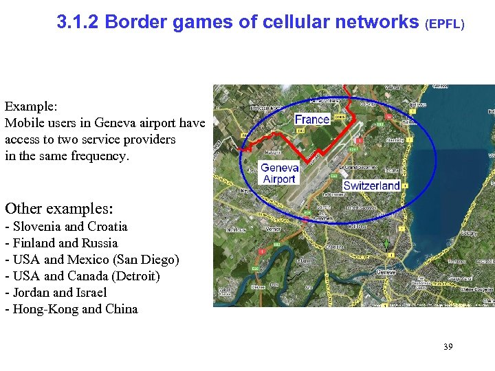 3. 1. 2 Border games of cellular networks (EPFL) Example: Mobile users in Geneva