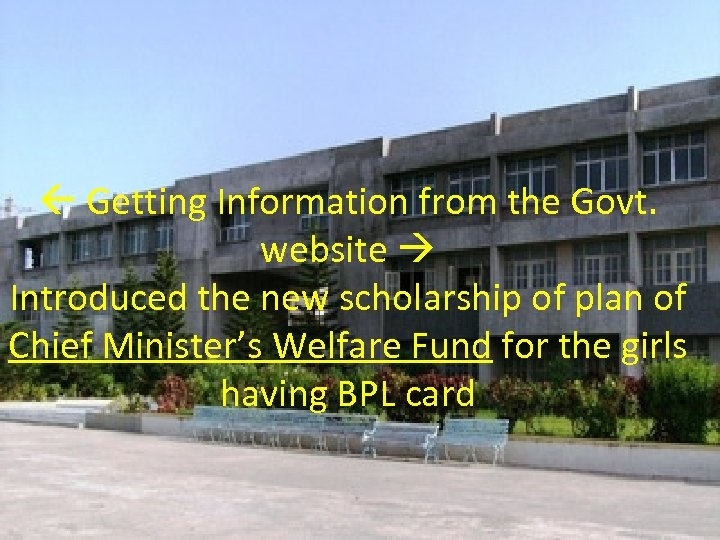 Getting Information from the Govt. website Introduced the new scholarship of plan of