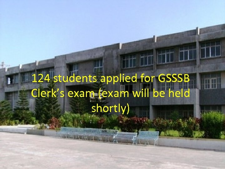 124 students applied for GSSSB Clerk's exam (exam will be held shortly)