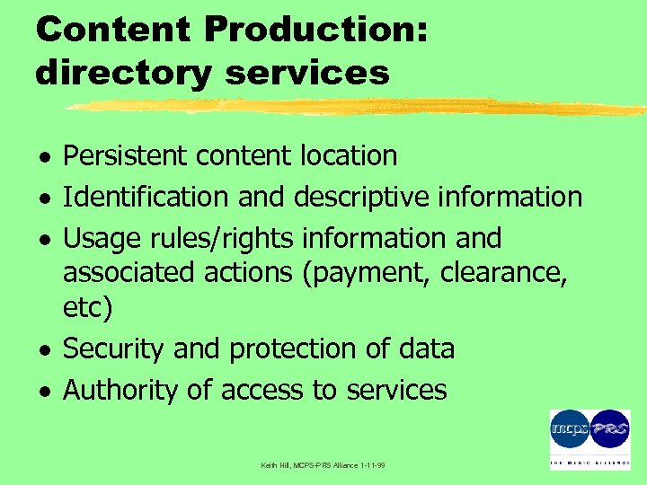 Content Production: directory services · Persistent content location · Identification and descriptive information ·