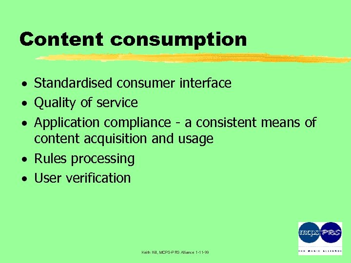 Content consumption · Standardised consumer interface · Quality of service · Application compliance -