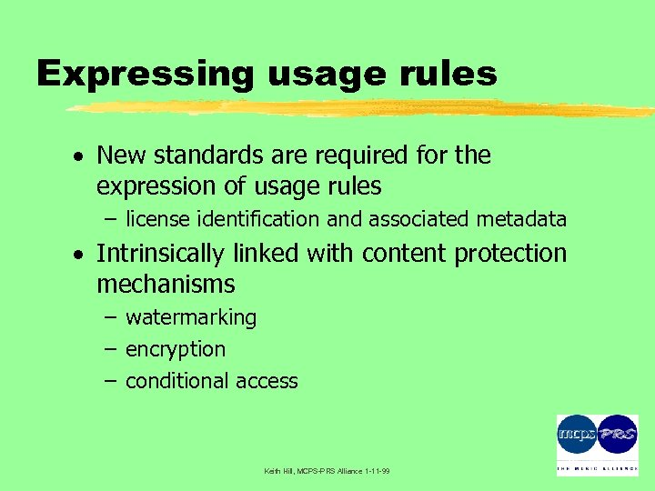 Expressing usage rules · New standards are required for the expression of usage rules