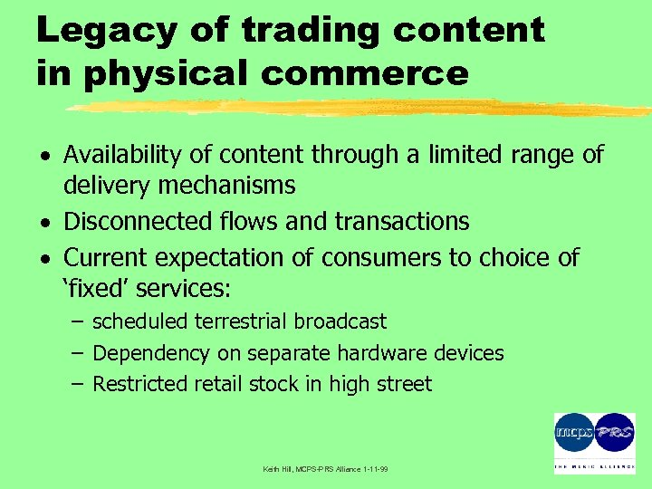 Legacy of trading content in physical commerce · Availability of content through a limited