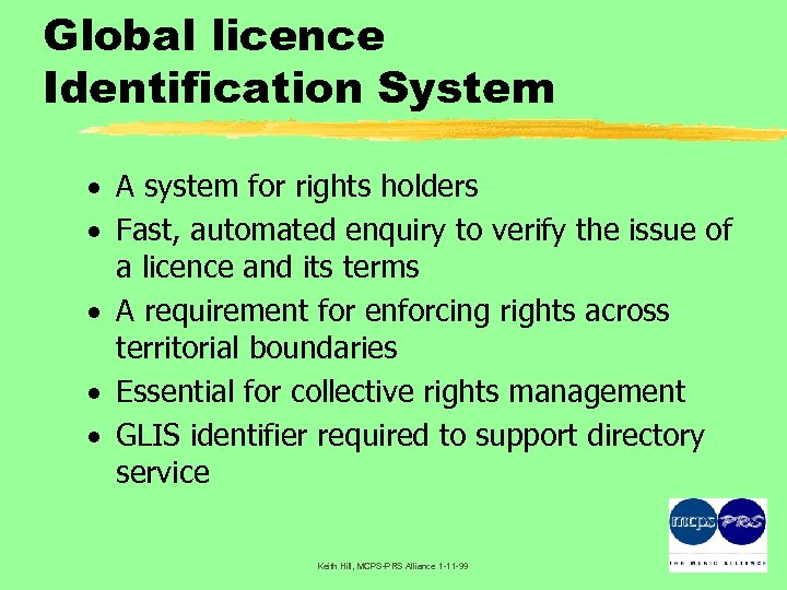 Global licence Identification System · A system for rights holders · Fast, automated enquiry
