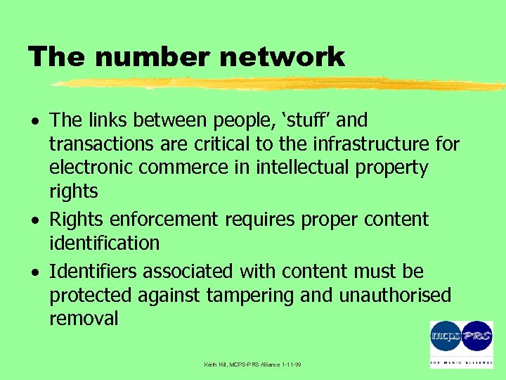 The number network · The links between people, 'stuff' and transactions are critical to