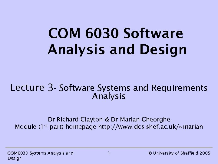 COM 6030 Software Analysis and Design Lecture 3 - Software Systems and Requirements Analysis