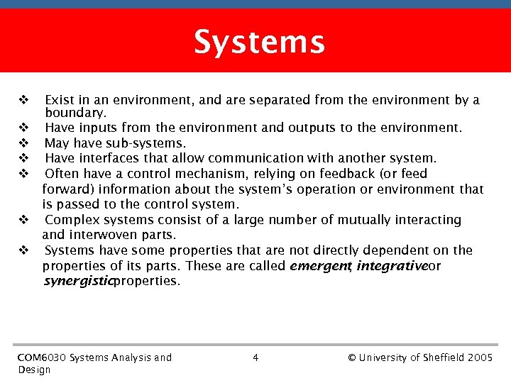 First part of the course Systems v v v v Exist in an environment,