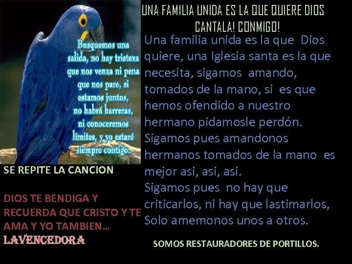 UNA FAMILIA UNIDA ES LA QUE QUIERE DIOS CANTALA! CONMIGO! Una familia unida es