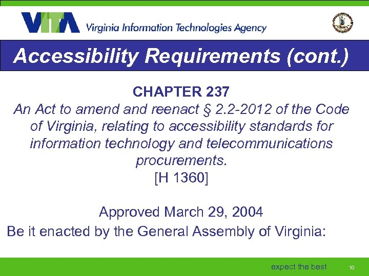 Accessibility Requirements (cont. ) CHAPTER 237 An Act to amend and reenact § 2.
