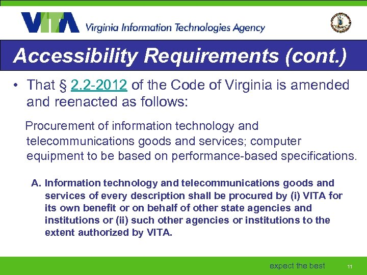 Accessibility Requirements (cont. ) • That § 2. 2 -2012 of the Code of