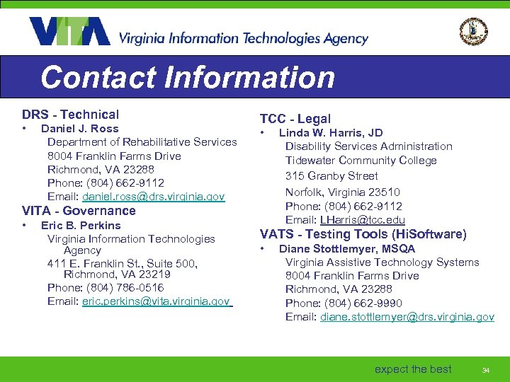 Contact Information DRS - Technical • Daniel J. Ross Department of Rehabilitative Services 8004