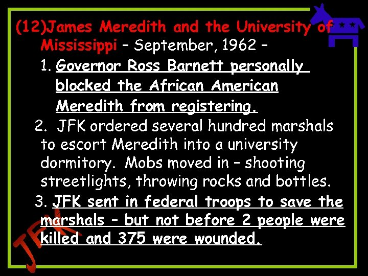 (12)James Meredith and the University of Mississippi – September, 1962 – 1. Governor Ross