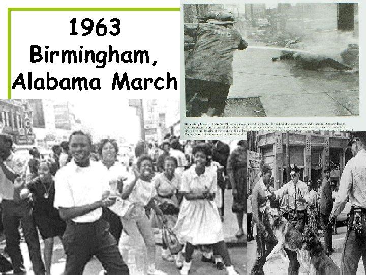 1963 Birmingham, Alabama March