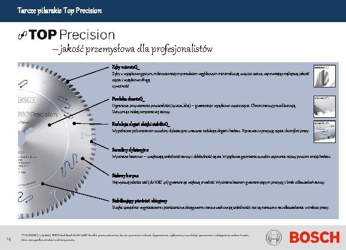 Tarcze pilarskie Top Precision – jakość przemysłowa dla profesjonalistów Zęby microte. Q Zęby z