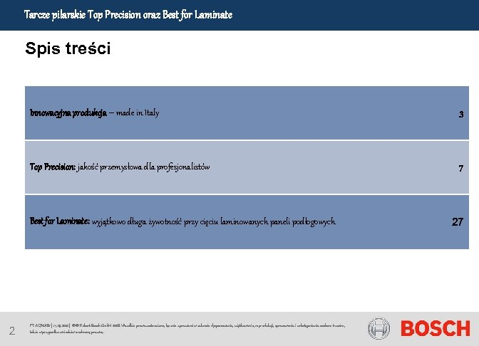 Tarcze pilarskie Top Precision oraz Best for Laminate Spis treści Innowacyjna produkcja – made