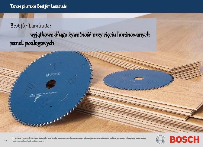 Tarcze pilarskie Best for Laminate: wyjątkowo długa żywotność przy cięciu laminowanych paneli podłogowych 27