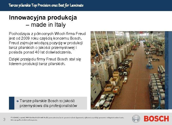 Tarcze pilarskie Top Precision oraz Best for Laminate Innowacyjna produkcja – made in Italy