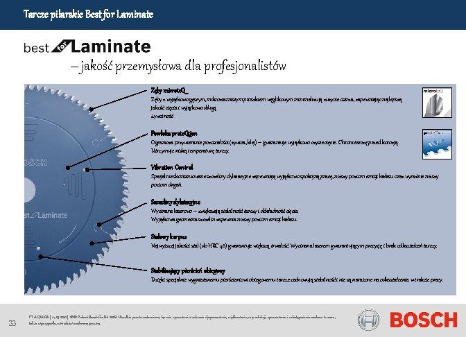 Tarcze pilarskie Best for Laminate – jakość przemysłowa dla profesjonalistów Zęby microte. Q Zęby