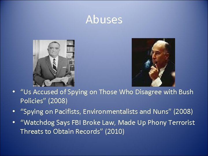 """Abuses • """"Us Accused of Spying on Those Who Disagree with Bush Policies"""" (2008)"""