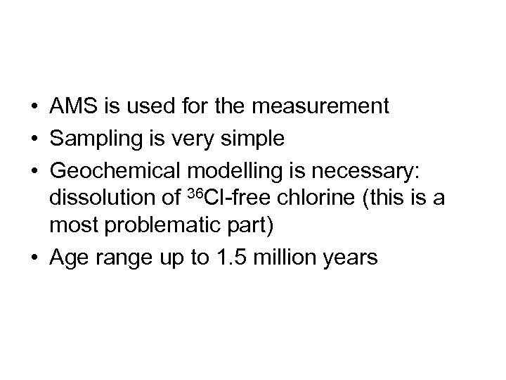• AMS is used for the measurement • Sampling is very simple •