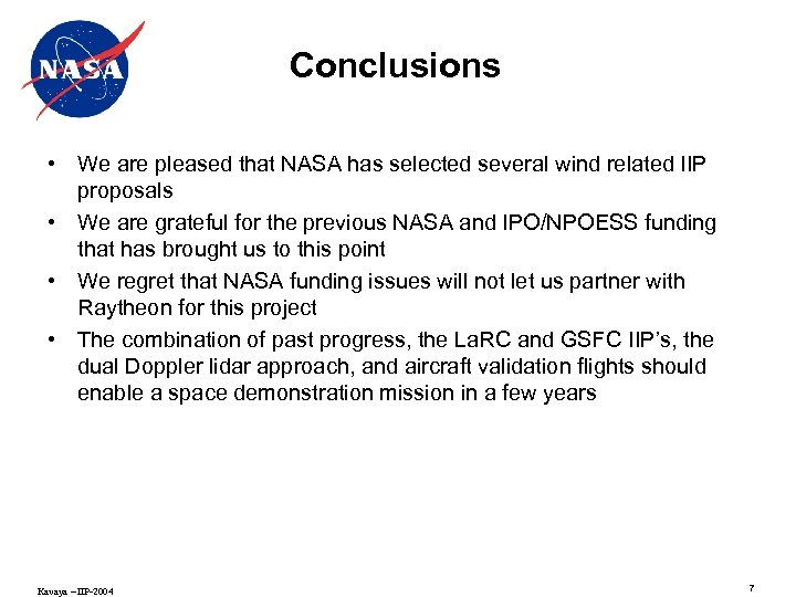 Conclusions • We are pleased that NASA has selected several wind related IIP proposals