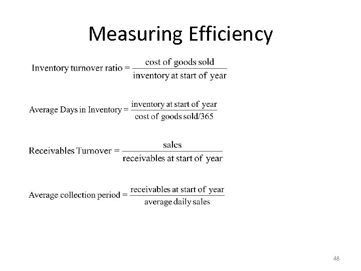 Measuring Efficiency 48