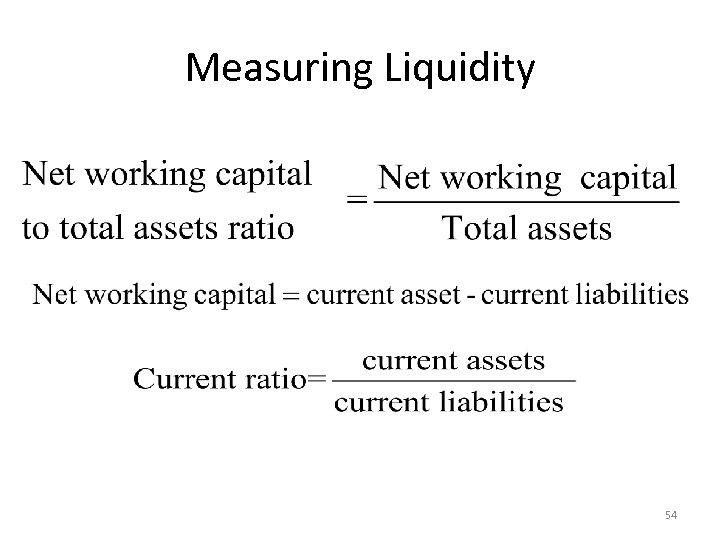 Measuring Liquidity 54