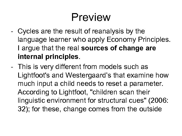 Preview - Cycles are the result of reanalysis by the language learner who apply