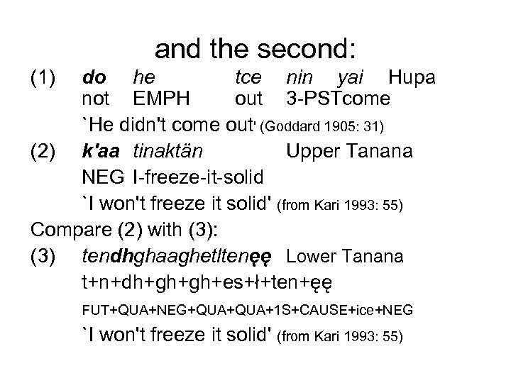 and the second: (1) do he tce nin yai Hupa not EMPH out 3