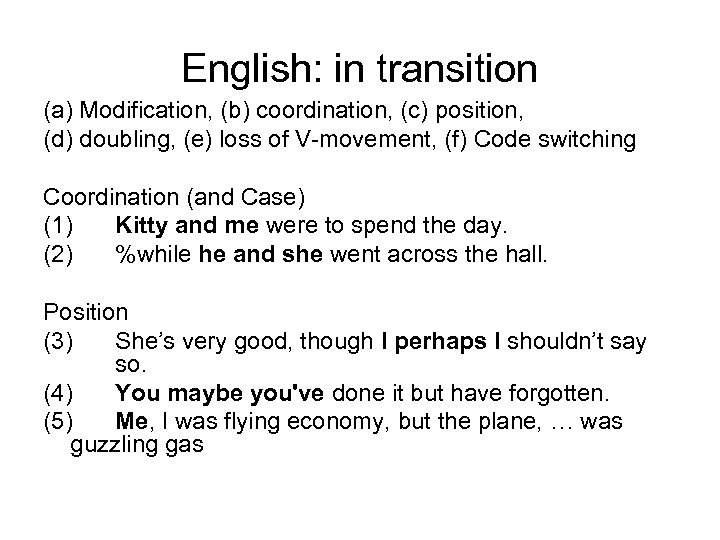 English: in transition (a) Modification, (b) coordination, (c) position, (d) doubling, (e) loss of
