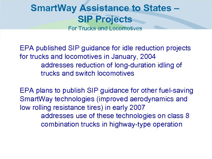 Smart. Way Assistance to States – SIP Projects For Trucks and Locomotives EPA published