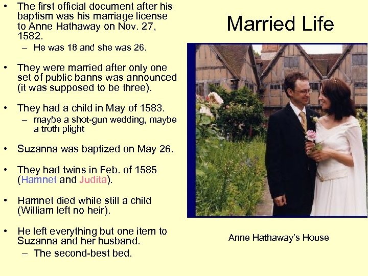 • The first official document after his baptism was his marriage license to
