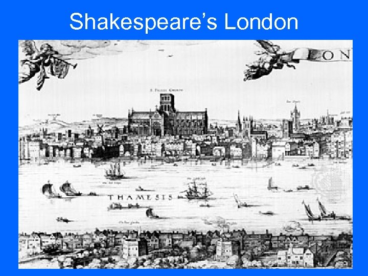 Shakespeare's London