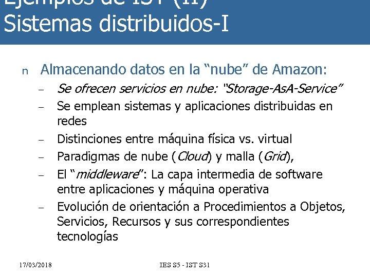 """Ejemplos de IST (II) Sistemas distribuidos-I n Almacenando datos en la """"nube"""" de Amazon:"""