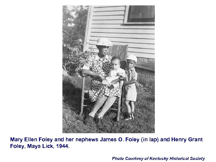 Mary Ellen Foley and her nephews James O. Foley (in lap) and Henry Grant