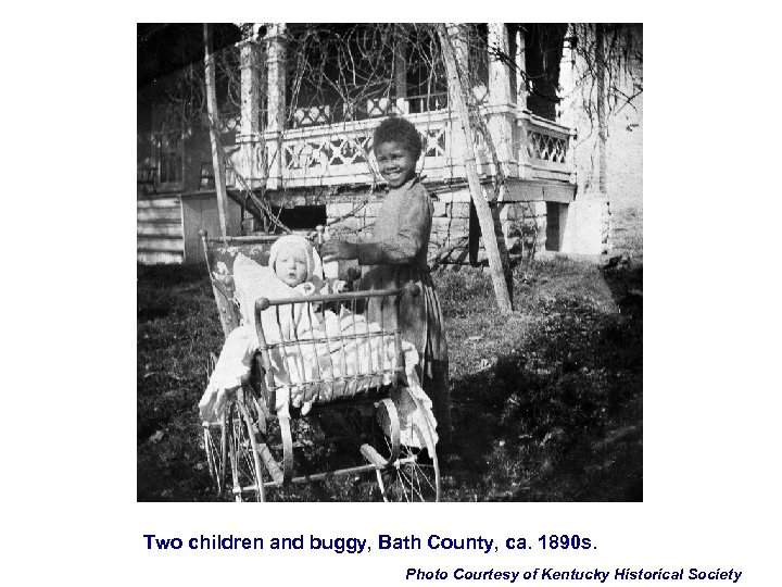 Two children and buggy, Bath County, ca. 1890 s. Photo Courtesy of Kentucky Historical