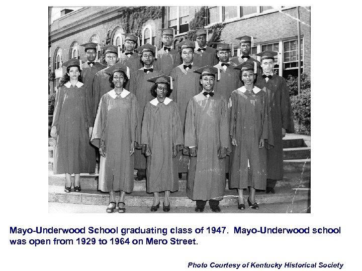 Mayo-Underwood School graduating class of 1947. Mayo-Underwood school was open from 1929 to 1964