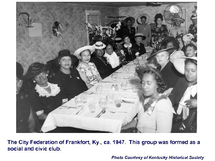 The City Federation of Frankfort, Ky. , ca. 1947. This group was formed as
