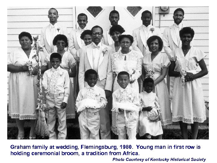 Graham family at wedding, Flemingsburg, 1980. Young man in first row is holding ceremonial