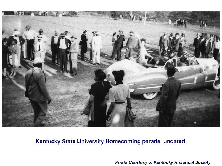 Kentucky State University Homecoming parade, undated. Photo Courtesy of Kentucky Historical Society