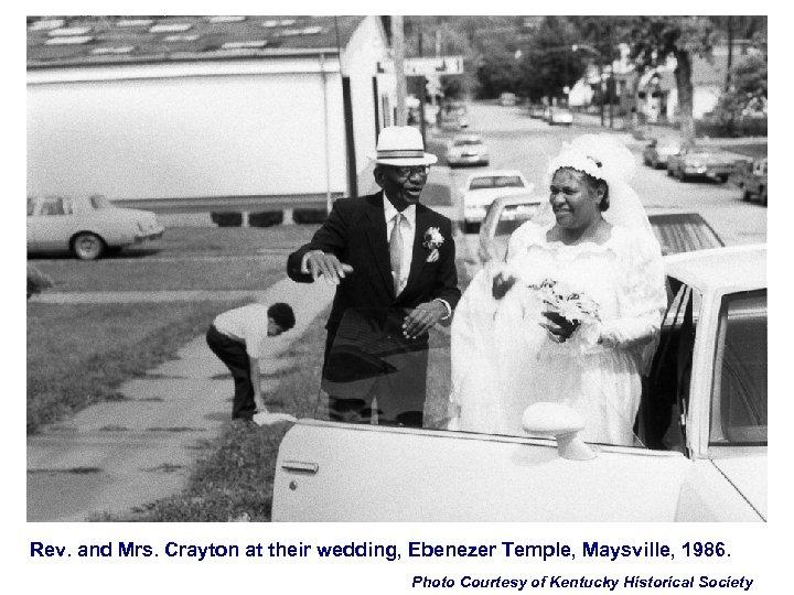 Rev. and Mrs. Crayton at their wedding, Ebenezer Temple, Maysville, 1986. Photo Courtesy of