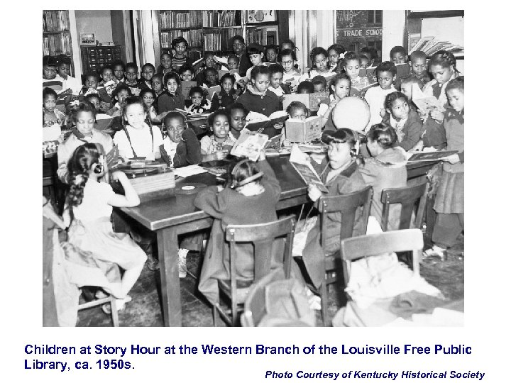 Children at Story Hour at the Western Branch of the Louisville Free Public Library,