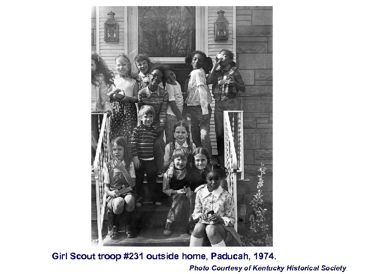 Girl Scout troop #231 outside home, Paducah, 1974. Photo Courtesy of Kentucky Historical Society